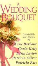 A Wedding Bouquet (Super Regency