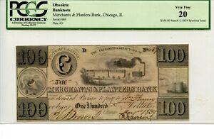 1839. $100    Chicago,Illinois.   Merchants & Planters Bank   PCGS 20  1838-1839