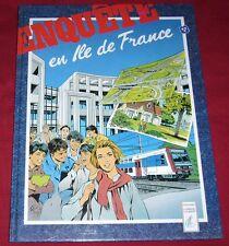 ENQUETE EN ILE DE FRANCE - EDITIONS LAMBERT LAURENT - EDF GDF - TBE