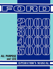 Ford 2000 3000 4000 5000 All Purpose & LCG Tractor Owner's Operator's Manual