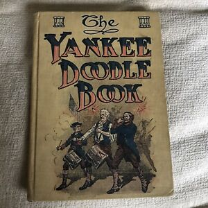 1910 The Yankee Doodle Book For Young Amer- Gertrude D. Optimus (J. B. Best Pub)