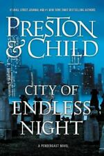 Agent Pendergast Ser.: City of Endless Night by Douglas Preston and Lincoln Child (2018, Hardcover)