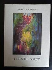 BOURGEOIS FELIX DE BOECK MONOGRAPHIE DE L'ART BELGE