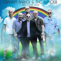 Graham Parker, Graham Parker & the Rumour - Three Chords Good [New CD]