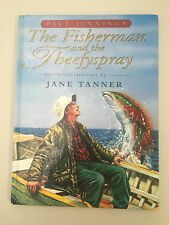The Fisherman And The Theefyspray, By Paul Jennings, Large H/C GC