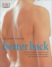 Better Back : A Self-Help Guide to Preventing and Treating Back Pain with Orthod