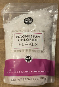 Magnesium Chloride Flakes All Natural Mineral Body Soak Whole foods 32 Oz 2 lb