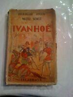 Ivanhoé - Walter Scott - Bibliothèque Juventa - Delagrave 1937
