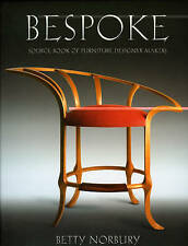 NEW Bespoke: Source Book of Furniture Designer Makers by Betty Norbury