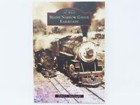 Images of Rail- Maine Narrow Gauge Railroads by Robert L MacDonald ©2004 SC Book