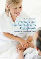 Psychologie und Kommunikation für Pflegeberufe: Ein Hand... | Buch | Zustand gut