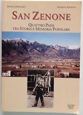 D. Geronazzo S. Alberton SAN ZENONE Quattro passi tra storia e memoria popolare
