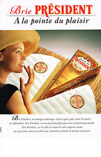 PUBLICITE ADVERTISING  1993   PRESIDENT  le fromage Brie