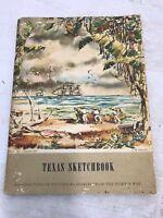 Humble Texas Sketchbook Historical Stories Artist E.M. Schiwetz