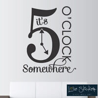 5 o Clock somewhere Quote Wall Art Stickers Decals Vinyl Decor Room Home