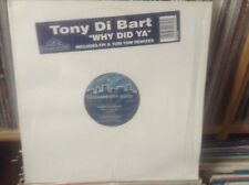 """tony di bart - why did ya - excellent condition 12"""" vinyl"""