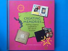 Scrapbooking Creating Memories, Making a Memory Scrapbook by Mary-Anne Danaher