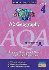 Acceptable, A2 Geography AQA (A) Unit 4 Module 4: Challenge and Change in the Na