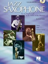 Jazz Saxophone An In-Depth Look at the Styles of the Tenor Masters Sax 000310983