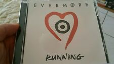 Evermore - Running MUSIC CD SINGLE - FREE POST