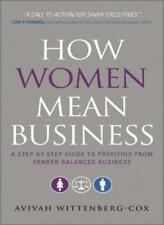 How Women Mean Business: A Step by Step Guide to Profiting from Gender Balance,