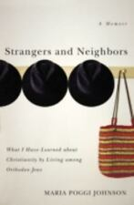 Strangers and Neighbors: What I Have Learned About Christianity by-ExLibrary