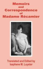 Memoirs & Correspondence of Madame Recamier (Paperback or Softback)