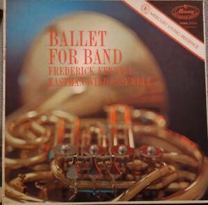 Frederick Fennell -Eastman Wind Ensemble Ballet For Band Vinyl LP
