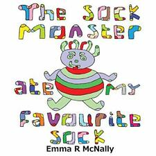 The Sock Monster ate my Favourite Sock, McNally, R 9780993080647 New,,