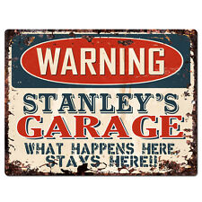 PPFG0106 WARNING STANLEY'S GARAGE Tin Chic Sign Home man cave Decor Funny Gift