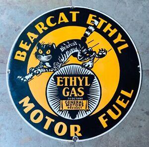 BEARCAT ETHYL MOTOR FUEL ENAMEL PLATE VINTAGE PORCELAIN OLD SIGN 30 INCHES ROUND