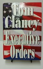 Executive Orders by Tom Clancy Hardcover Jack Ryan Book 1st Print Edition 1996