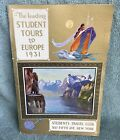1931 vintage THE LEADING college STUDENT TOURS TO EUROPE old Travel Book PROGRAM