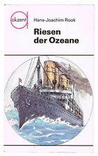 akzent Reihe Nr. 81 - Riesen der Ozeane - Schiffe - Urania Verlag