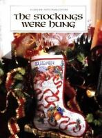 THE STOCKINGS WERE HUNG Christmas Cross Stitch Book by Leisure Arts 1998
