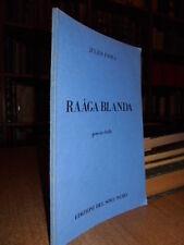 Raâga Blanda. Poesie Dada. Composizioni (1916-1922) Julius Evola. s.d. anni '70