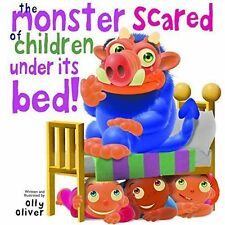 (Very Good)-The Monster Scared of Children Under its Bed (Board book)-Olly Olive