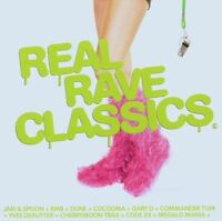 Real Rave Classics Jam & Spoon, RMB, Dune, Cocooma, Gary D., Yves Deruyte.. [CD]