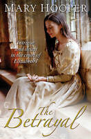 Hooper, Mary, The Betrayal (At the House of the Magician), Very Good Book