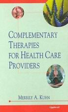 Complementary Therapies for Health Care Providers