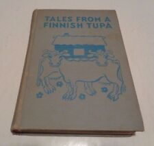 TALES FROM A FINNISH TUPA HC/1936 J. BOWMAN & M. BIANCO Children's Books - M