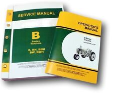SERVICE MANUAL SET FOR JOHN DEERE B BN BW BWH BNH TRACTOR MASTER OWNERS OPERATOR