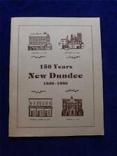 150 YEARS NEW DUNDEE HISTORY BOOK WILMOT TOWNSHIP CANADA 1830-1980
