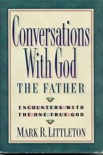 Conversations With God the Father: Encounters With