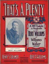 That's A Plenty 1909 Bert Williams
