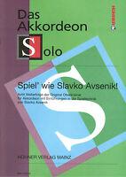 Akkordeon Noten : Spiel wie Slavko Avsenik - 8 Welterfolge  - mittelschwer