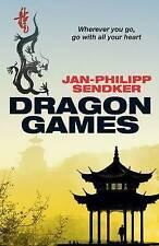 Dragon Games (Rising Dragon 2) (The China Trilogy), Jan-Philipp Sendker, New, Pa