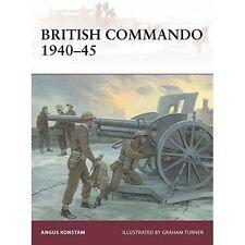 British Commando 1940-45 by Angus Konstam (Paperback, 2016)