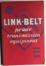 LINK-BELT POWER TRANSMISSION EQUIPMENT (1939) Advance Book No. 1600 SC