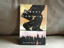 The Liberty Campaign by Jonathan Dee, Signed 1st Edition 1993, Very Good Cond.